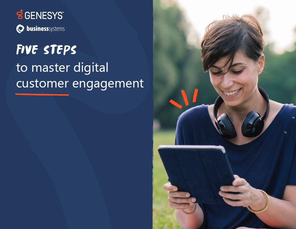 Five steps to master digital customer engagement