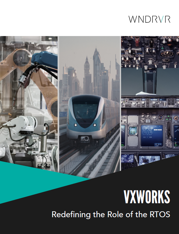 VXWORKS Redefining the Role of the RTOS